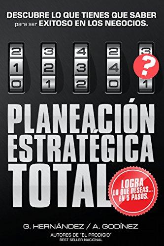 Libros de Planeación Estratégica: Planeación Estratégica TOTAL