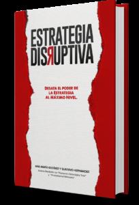 LIBROS DE ESTRATEGIA: Estrategia Disruptiva