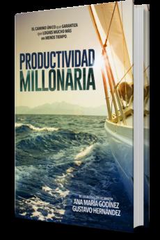 LIBROS DE PRODUCTIVIDAD: Productividad Millonaria
