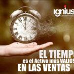 El Tiempo es el activo más valioso en las Ventas
